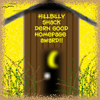 Hillbilly Shack Durn Good Site Award